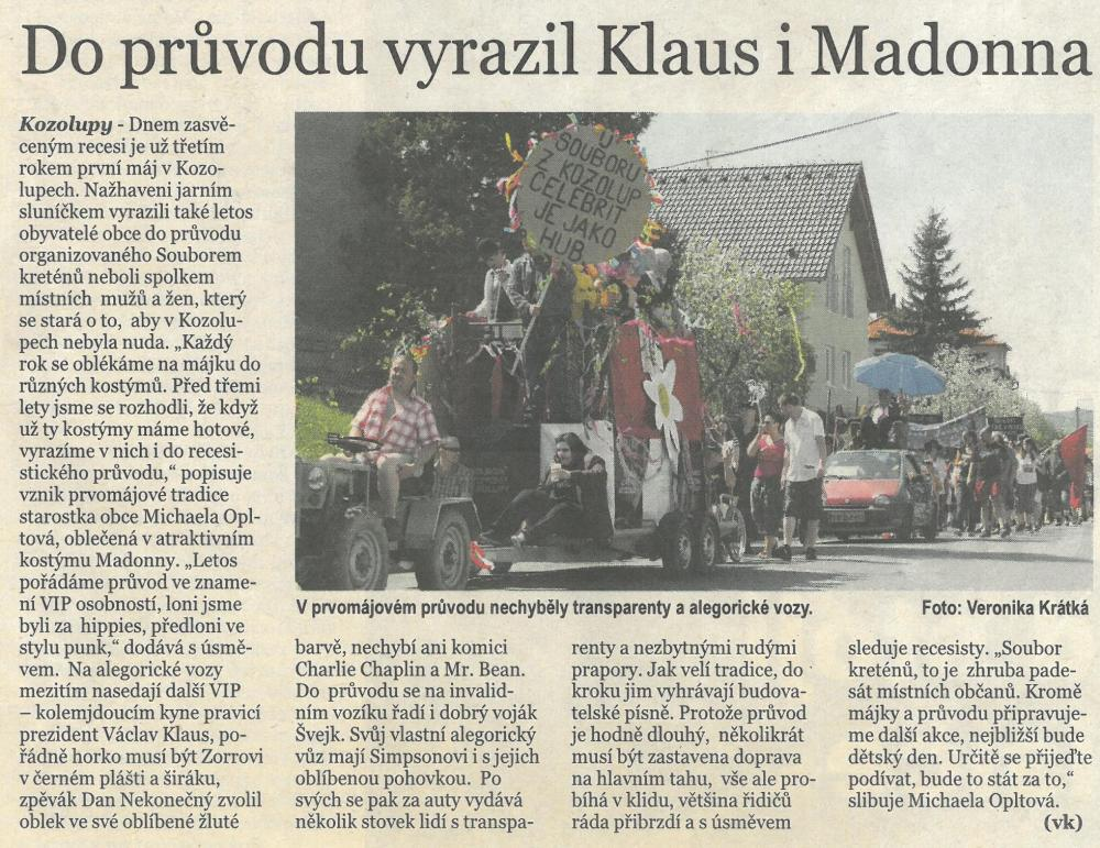 Do průvodu vyrazil Klaus iMadonna (5+2 dna) 1